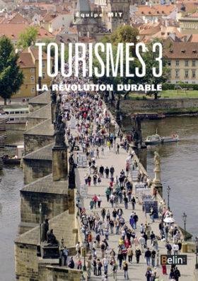 Tourisme 3 -La révolution durable