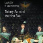 Régner et gouverner: Louis XIV et ses ministres