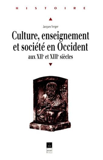 Culture, enseignement et société en Occident aux XIIème et XIIIème siècles – Épisode 3