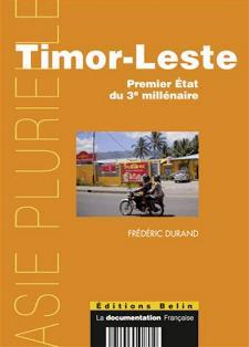 Timor-Leste. Premier État du 3e millénaire