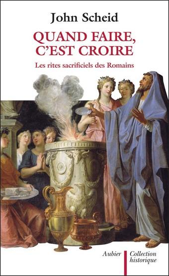 Quand faire c'est croire, Les rites sacrificiels des Romains