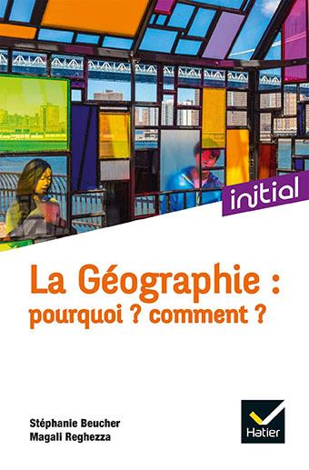 La géographie: pourquoi? Comment? Épisode 1 – Chapitres 1-6
