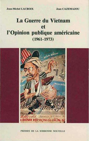 La Guerre du Vietnam et l'opinion publique américaine (1961-1973) Épisode 1
