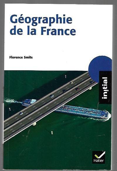 Géographie de la France – (2ème partie de la fiche de lecture)