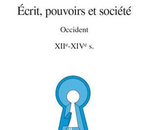 Image illustrant l'article Ecrit-pouvoirs-et-societe-en-Occident-XIIe-XIVe-siecles de Clio Prépas