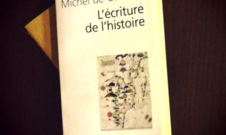 Image illustrant l'article certeau-lc3a9criture-de-lhistoire de Clio Prépas
