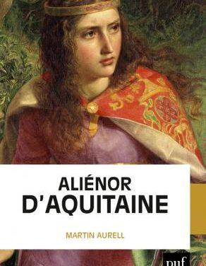 Martin Aurell – Aliénor d'Aquitaine
