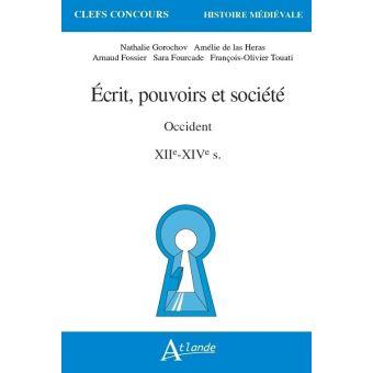 Laurent Martin – Écrit pouvoirs et sociétés en Occident XIIe – XIIIe, CADRE POLITIQUE ET INSTITUTIONNEL
