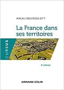 Magali Reghezza Zitt – La France dans ses territoires, Chapitre 5  Villes et espaces sur le territoire français