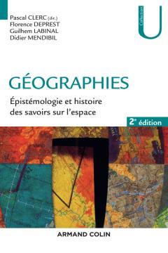 Pascal Clerc -Géographies – Épistémologie et histoire des savoirs sur l'espace, Chapitres 20 à 24