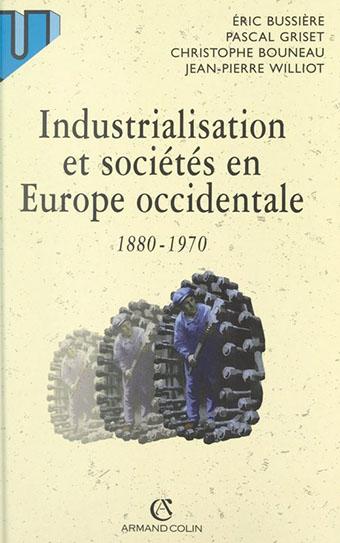 Industrialisation et sociétés en Europe occidentale 1880-1970