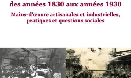 Image illustrant l'article le-travail-en-europe-occidentale-des-annees-1830-aux-annees-1930-mains-doeuvre-artisanales-et-industrielles-pratiques-et-questions-sociales de Clio Prépas