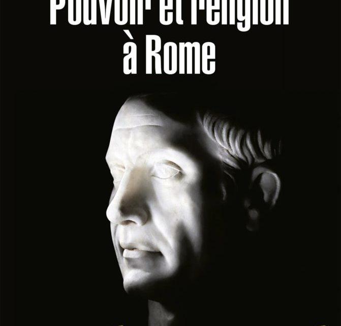 John Scheid – Pouvoir et religion à Rome, 2011, chapitres 1 à 4