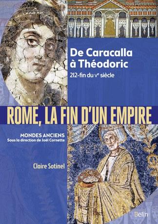 Claire Sotinel – Vitalité et crises de la vie religieuse au IIIe siècle, Chapitre 3, Rome, la fin d'un Empire