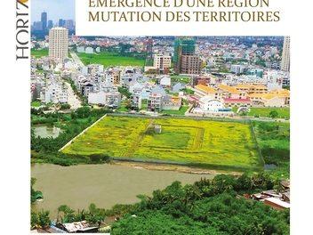 l'Asie du Sud-Est, dans une région et mutation des territoires