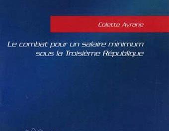 Ouvrières à domicile - Le combat pour un salaire minimum sous la Troisième République couverture du livre Colette Avrane