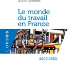 Le monde du travail en France, 1800-1950