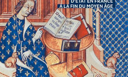 Yann Potin. Trésors, écrits, pouvoirs. Archives et bibliothèques d'état en France à la fin du Moyen Age. CNRS Edition, 2020.