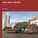 Asie du Sud-Est, unité et diversité – 2e partie
