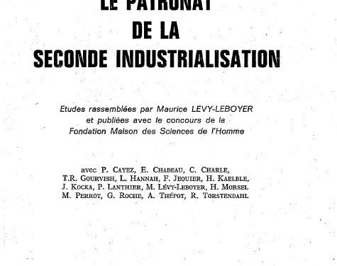 Le patronat de la seconde industrialisation