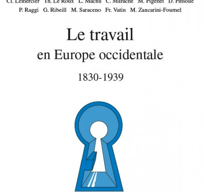 Partie «Repères», chapitre 1 – Le travail en Europe occidentale 1830-1939