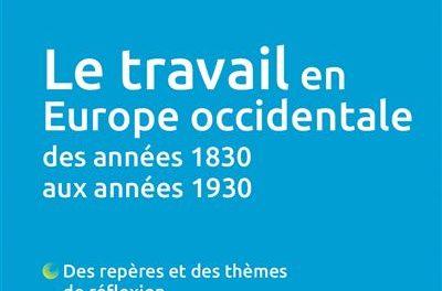 Image illustrant l'article Le-travail-en-Europe-occidentale-des-annees-1830-aux-annees-1930 de Clio Prépas
