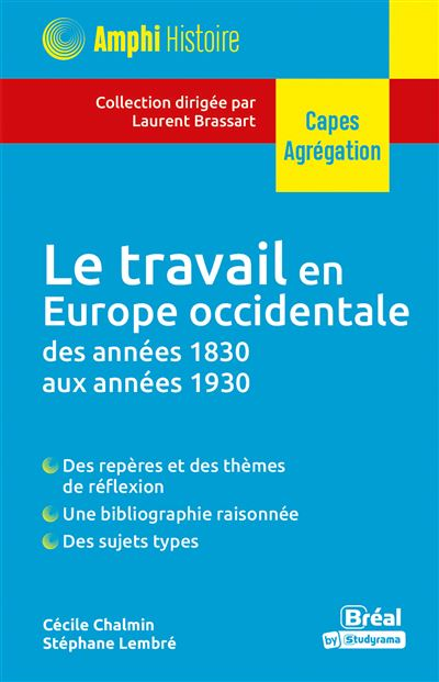Le travail en Europe occidentale des années 1830 aux années 1930 (1ère partie)