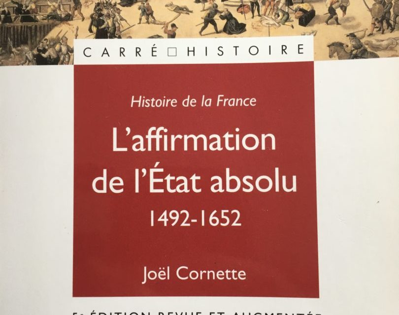 L'affirmation de l'Etat absolu, 1492-1652