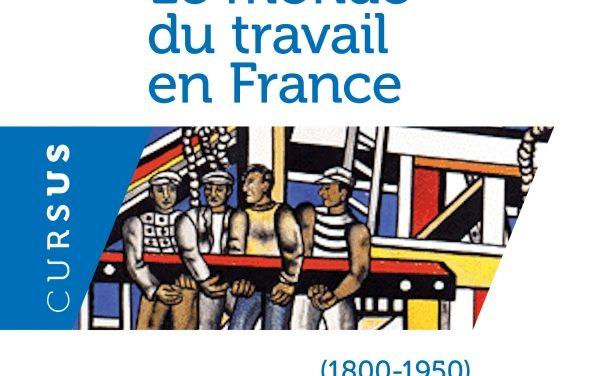 Le monde du travail en France (1800-1950) (ch1 et 2)