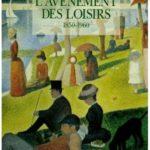 L'avènement des loisirs 1850-1960