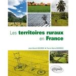 Les territoires ruraux en France. Une géographie des ruralités contemporaines.