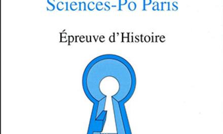 Réussir Sciences Po Paris  – Épreuve d'Histoire